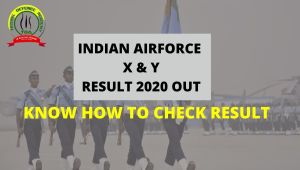 Air Force X and Y Result 2020 Out : Know How To Check Result
