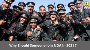 Why Should Someone Join NDA In 2021 ?