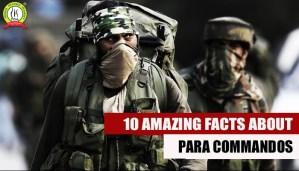 Para Commandos- 10 Amazing Facts