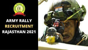 Indian Army Rally Recruitment 2021 Rajasthan Notification