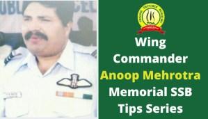 Wing Cmdr. Anoop Mehrotra Memorial SSB Tips Series – Blog #1