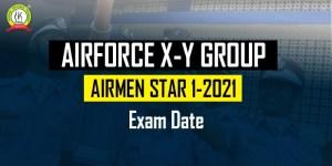Air Force X & Y Group Airmen Star 01/2021 Exam Date