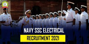 Indian Navy SSC (Electrical) Recruitment 2021 : Application Starts 16 July