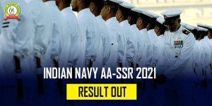 Indian Navy AA/SSR 2021 Result Declared : Check Out All Details