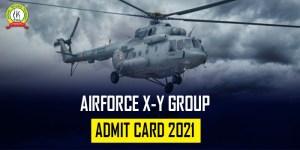 Air Force X & Y Group CASB Admit Card 2021