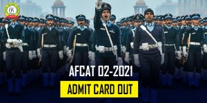 AFCAT 2 2021 Admit Card Released