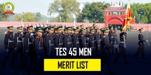 TES 45 Men Merit List Published : Check Details Here