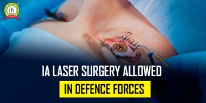 Is LASER Surgery Allowed In Defence Forces ?