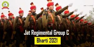 Jat Regimental Group C Bharti 2021