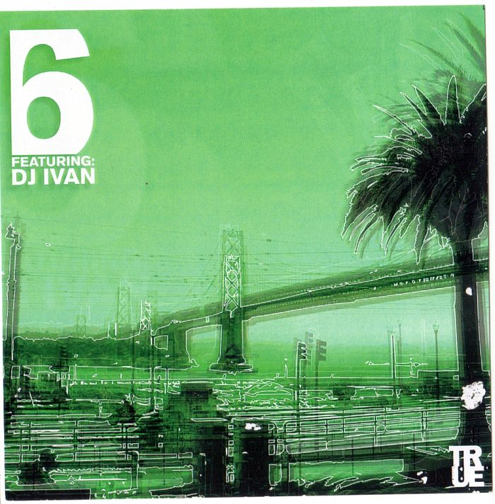 True Mix #6 feat. DJ Ivan_front