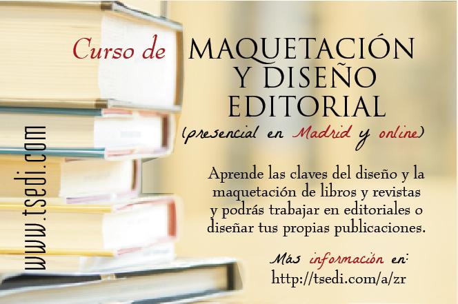 Curso de maquetaci n y dise o editorial escritura y edici n for Curso diseno interiores madrid