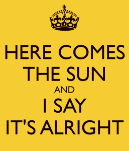 here-comes-the-sun-and-i-say-its-alright