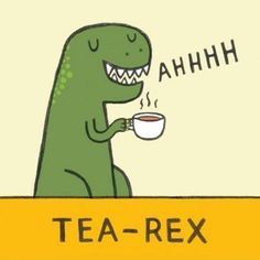 Tea jokes: Funny ha-ha AND funny strange