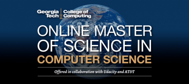 Georgia Tech Online Master of Science in Computer Science
