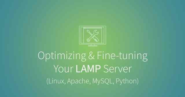 Fine-tuning your LAMP server