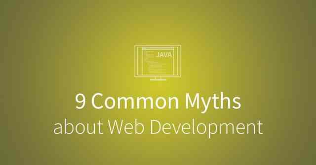 9 common myths about web development. via blog.udacity.com