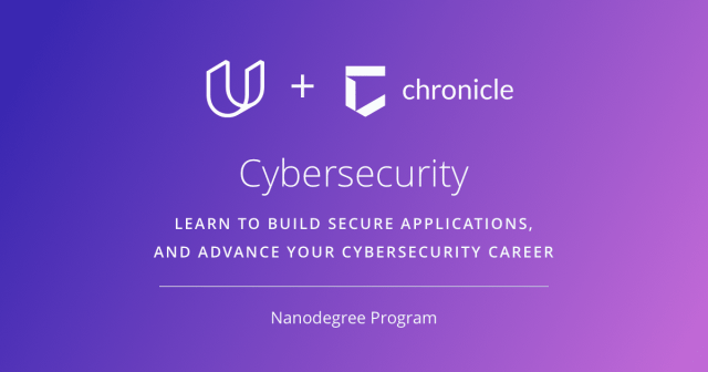 Udacity - Chronicle - Cybersecurity Nanodegree program