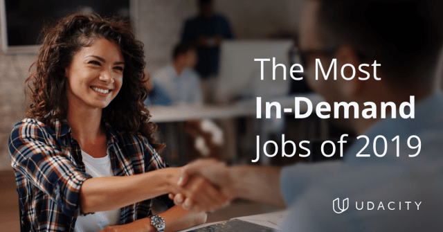 The most in-demand jobs of 2019