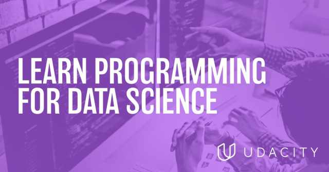 Introducing Udacity's Data Science Programming for R or Python Nanodegree programs