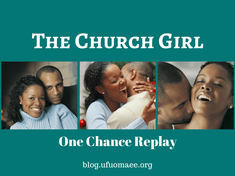 The Church Girl - One Chance Replay