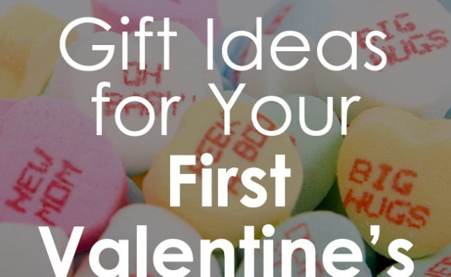 Gifts For Your 1st Valentine S Day Ugiftideas