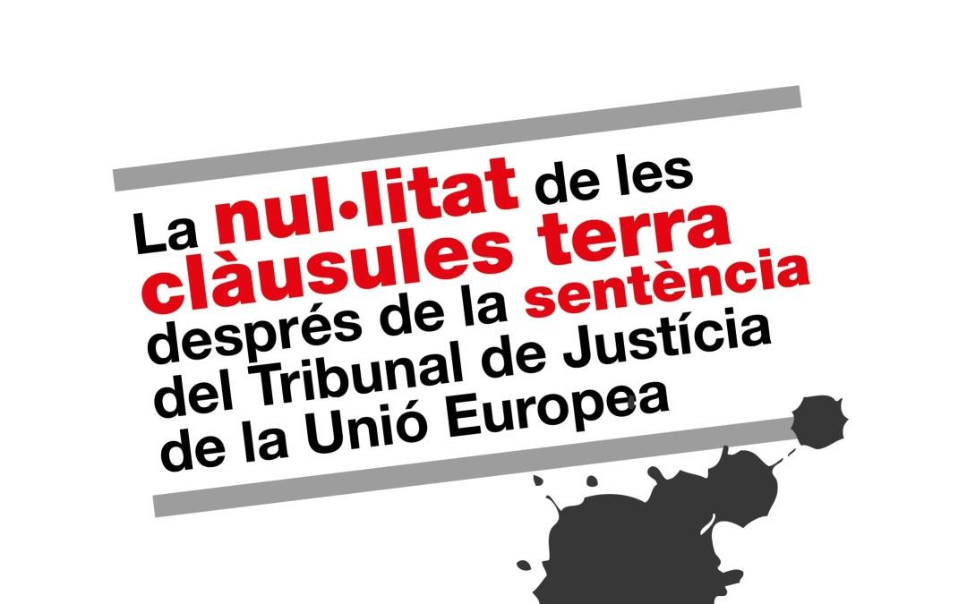 La nul·litat de les clàusules terra després de la sentència del Tribunal de Justícia de la Unió Europea