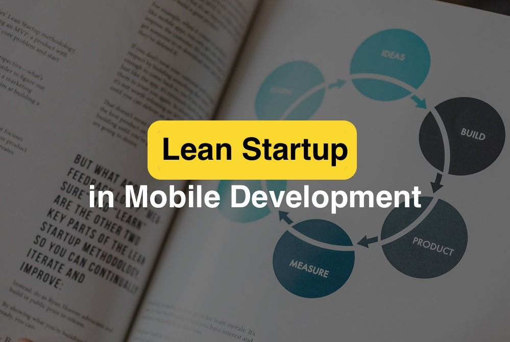 Lean Startup Development in Mobile app development