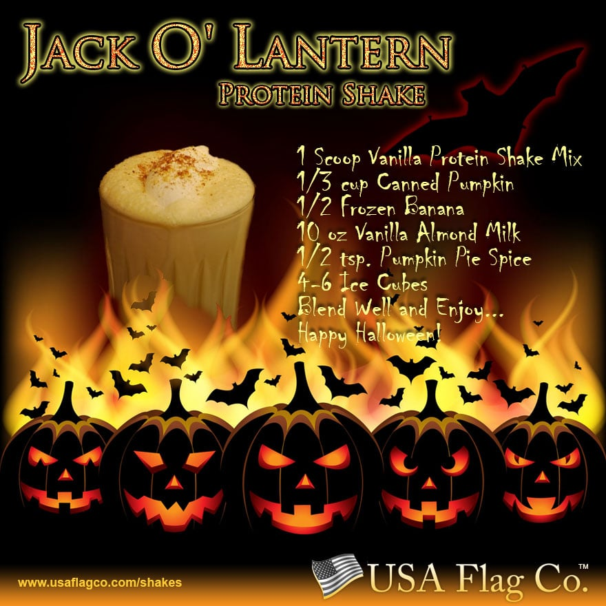 The famous Jack O' Lantern Protein Shake by USA Flag Co. When witches go riding, and black cats are seen, the moon laughs and whispers, 'tis near Halloween.