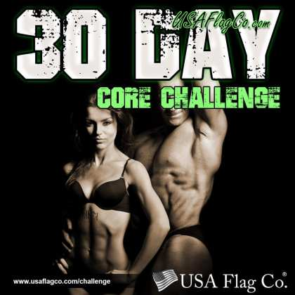 30 Day Core Challenge by USA Flag Co.