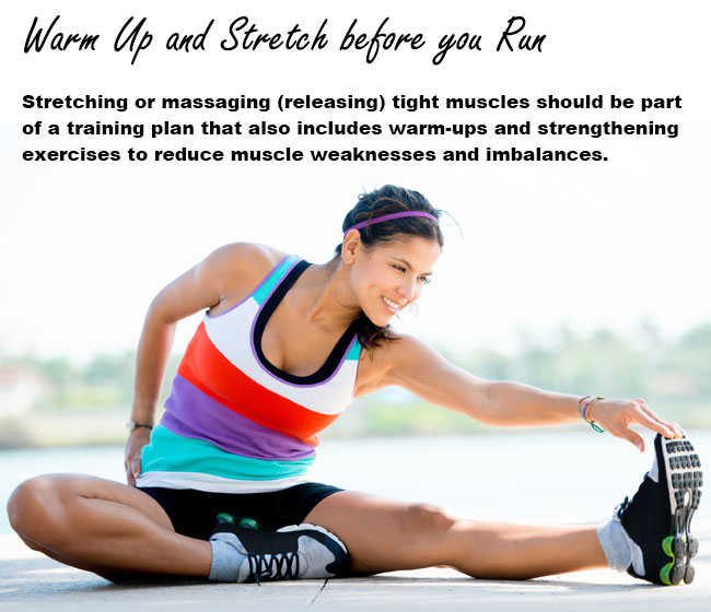 Warm up and Stretch before you Run