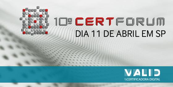 10° CertForum SP acontece dia 11 de abril
