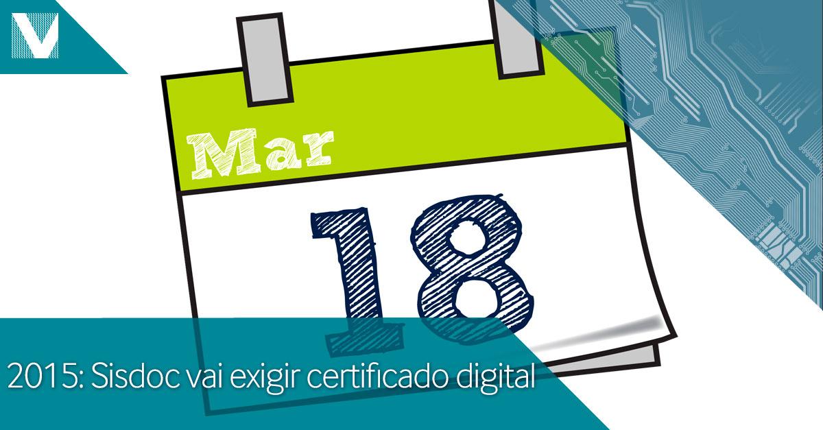 20141215+2015+Sisdoc+vai+exigir+certificado+digital+Facebook+Valid