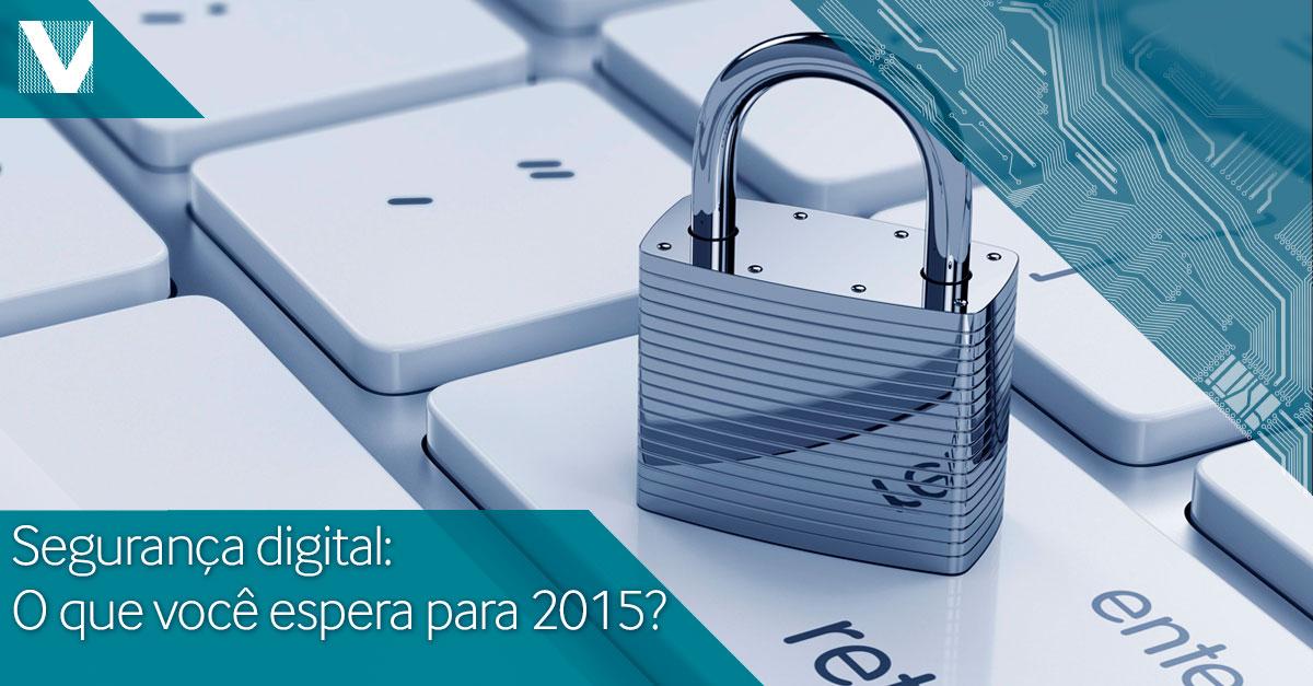 20150108+seguranca+digital+o+que+espera+para+2015+Facebook+Valid
