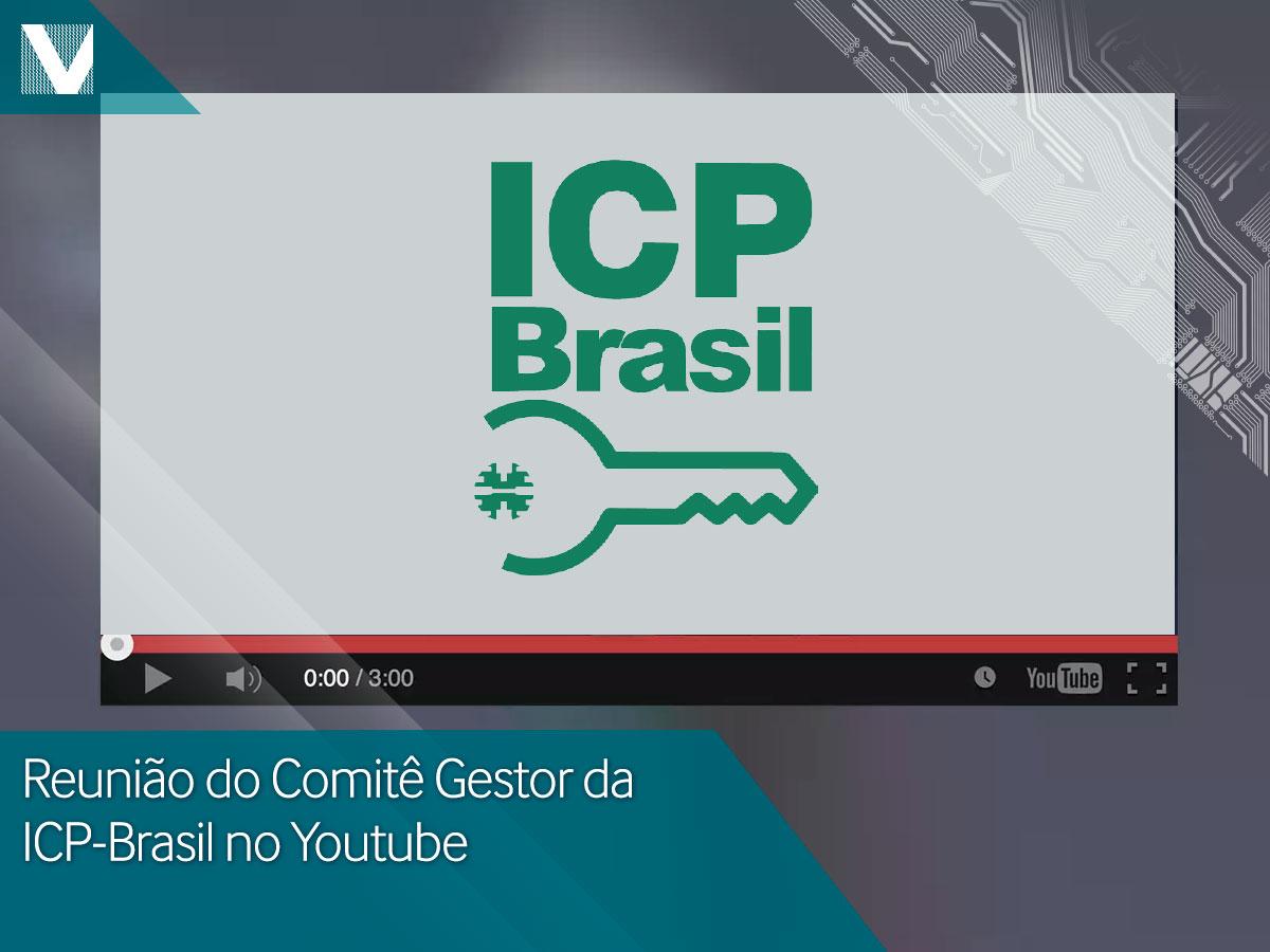 Reunião do Comitê Gestor da ICP-Brasil no Youtube