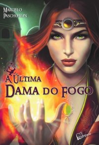 A_ULTIMA_DAMA_DO_FOGO