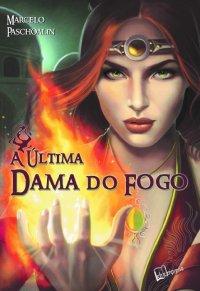 A_ULTIMA_DAMA_DO_FOGO