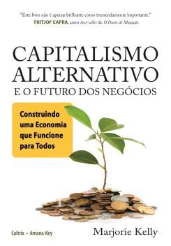 Capitalismo_Alternativo_e_o_Futuro_dos_Negocios