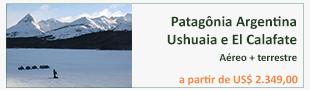 Patagônia Argentina Ushuaia e El Calafate