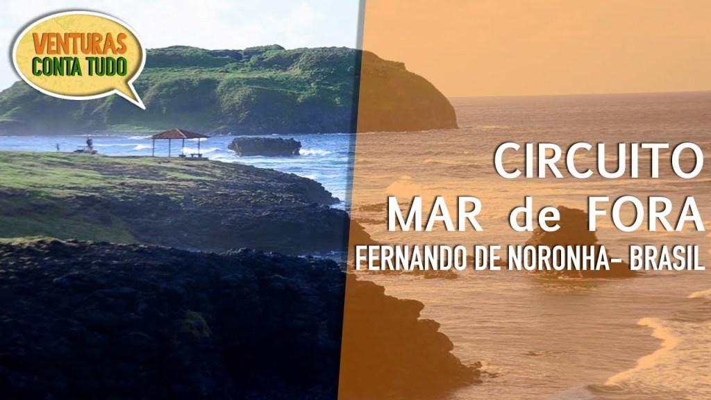 Fernando de Noronha - Circuito do Mar de Fora - Conta tudo
