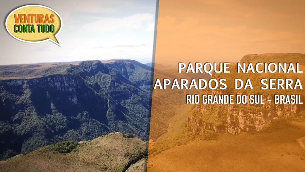 Parque Nacional Aparados da Serra - Parque Nacional Aparados da Serra - Conta tudo