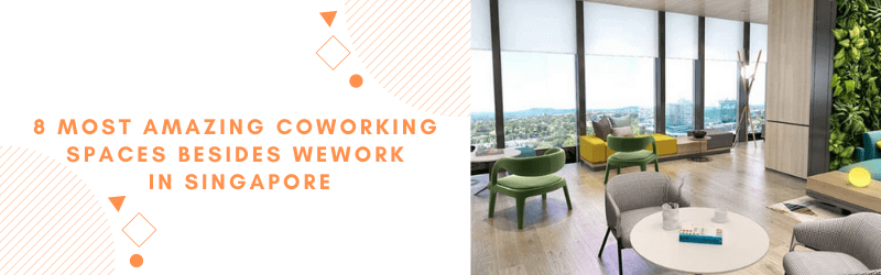 amazing coworking spaces singapore