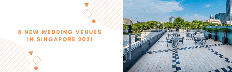 new wedding venues singapore 2021