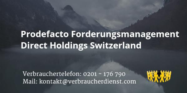 Beitragsbild: Prodefacto Forderungsmanagement Direct Holdings Switzerland