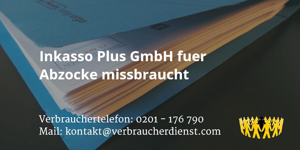 Beitragsbild: Inkasso Plus GmbH fuer Abzocke missbraucht