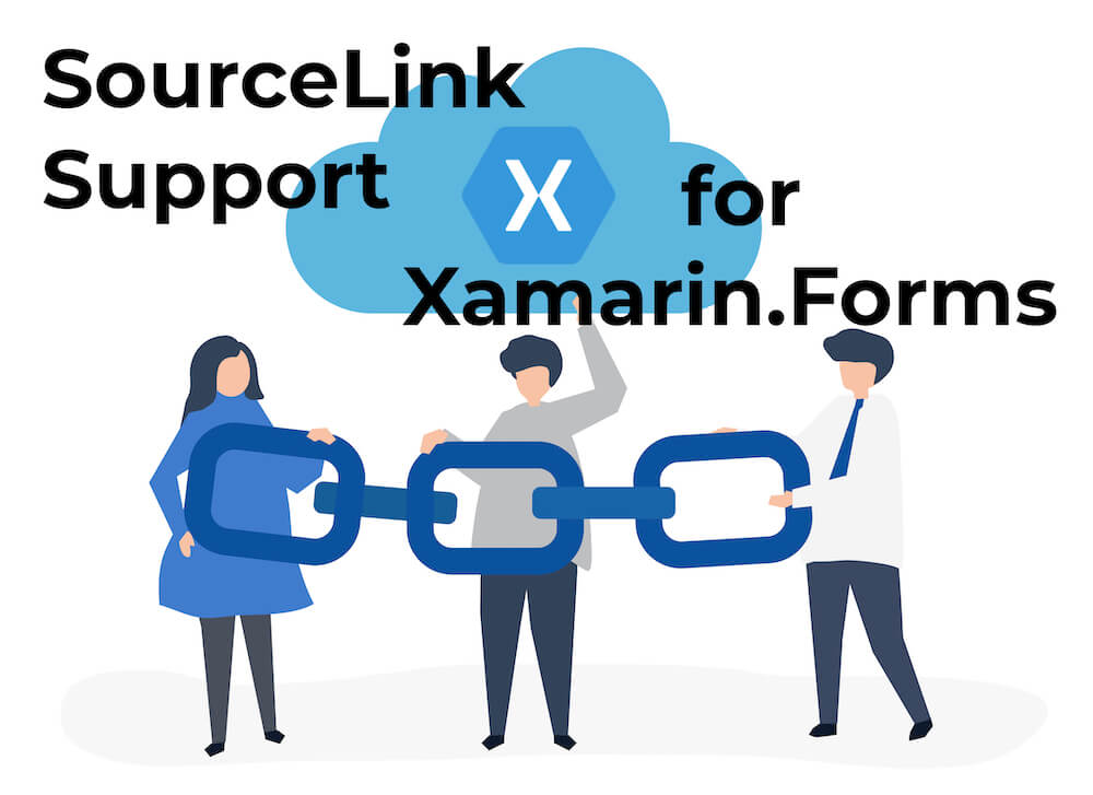 SourceLink Support for Xamarin.Forms