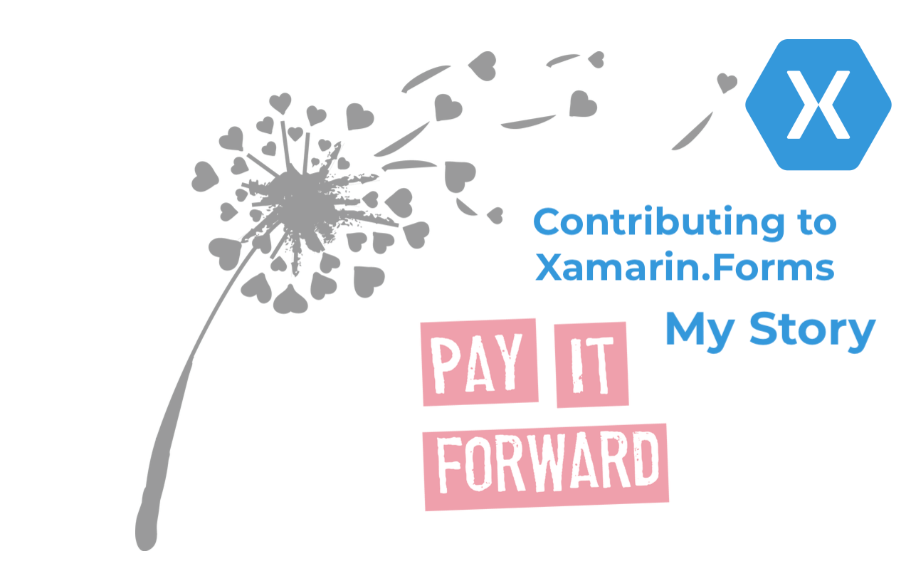 Contributing to Xamarin.Forms: My Story