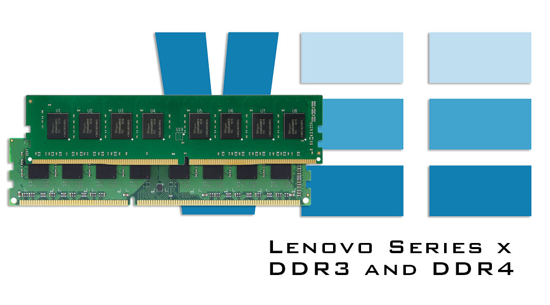 Lenovo Series x DDR3 and DDR4 In Stock