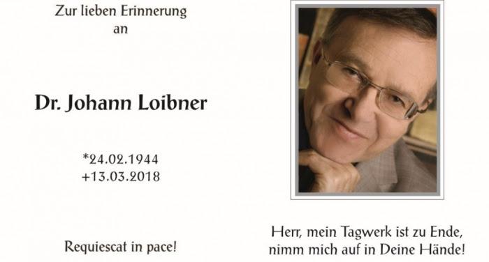 Dr. med. Johann Loibner im Alter von 74 Jahren friedlich verstorben