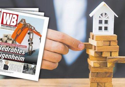 Aktuelle Wochenblick Ausgabe: Bedrohtes Eigenheim