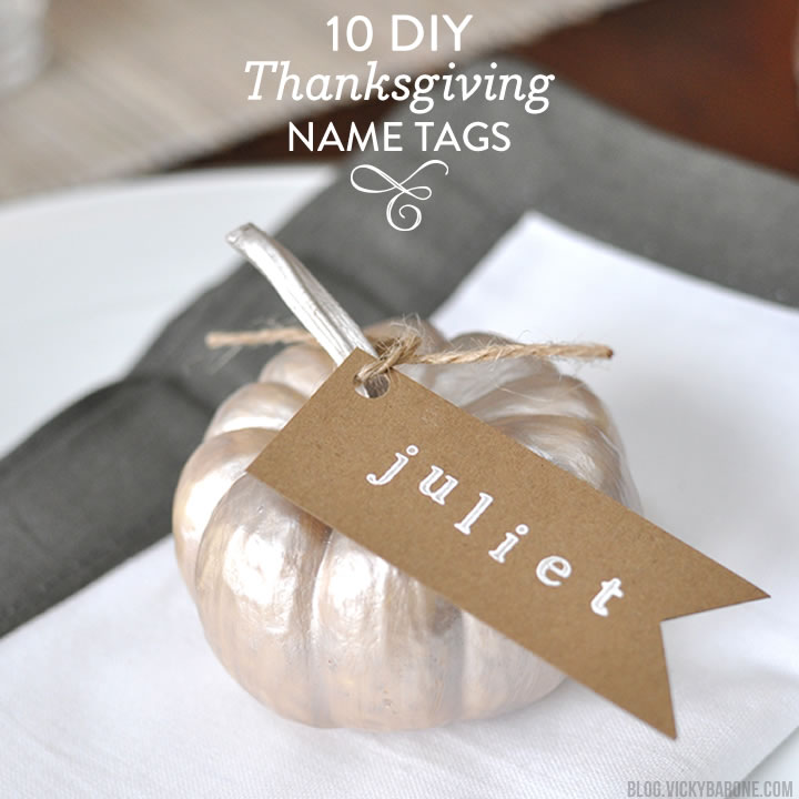 10 DIY Thanksgiving Name Tags Vicky Barone
